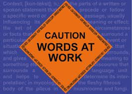 Caution-Words At Work