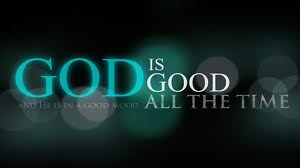 God is Good All the Time Pic