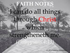 Faith Notes - Phil 4.13 Pic